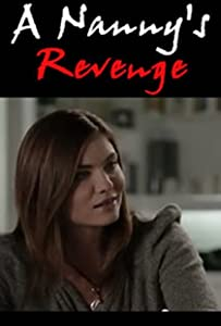 New movie videos free download A Nanny's Revenge by Richard Gabai [Ultra]