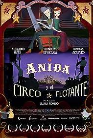 Anida y el Circo Flotante (2016)