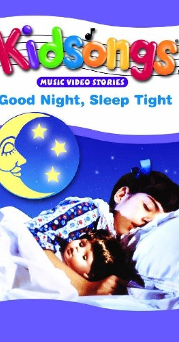 b0d73904cb01 Kidsongs: Good Night, Sleep Tight (Video 1986) - IMDb