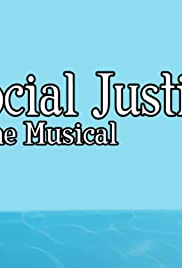 Social Justice: The Musical Poster