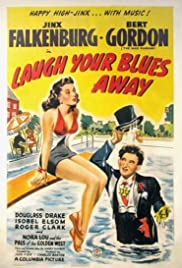 Laugh Your Blues Away Poster