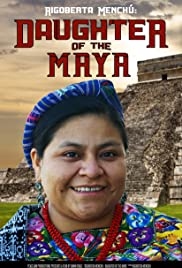 Rigoberta Menchu: Daughter of the Maya Poster
