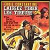 Eddie Constantine in Laissez tirer les tireurs (1964)