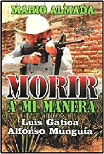 Download hindi movie Morir a mi manera