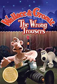 The Wrong Trousers (1993)