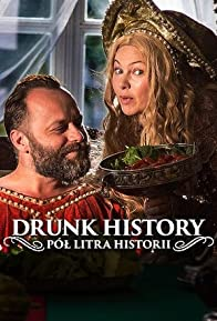 Primary photo for Drunk History: Pol litra historii