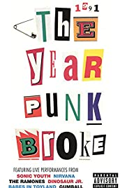 1991: The Year Punk Broke (1992) Poster - Movie Forum, Cast, Reviews