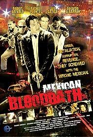 Mexican Bloodbath (2010)