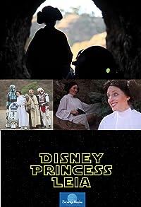 Primary photo for Disney Princess Leia: Part of Han's World