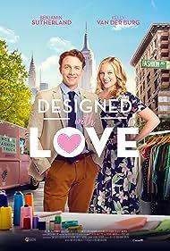 Kelly Van der Burg and Benjamin Sutherland in Designed with Love (2021)
