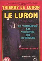 Thierry Le Luron: Le Luron en liberté
