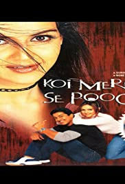 Koi Mere Dil Se Poochhe (2002) Movie Watch Online thumbnail