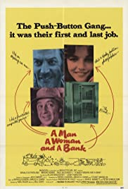 A Man, a Woman and a Bank (1979) Poster - Movie Forum, Cast, Reviews