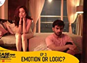 Emotion or Logic?