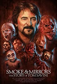 Smoke and Mirrors: The Story of Tom Savini Poster
