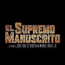 El Supremo Manuscrito (2019)