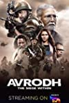 """""""Avrodh: The Siege Within A  Striking Revisit To  Uri"""" A Subhash K Jha Reviewr"""