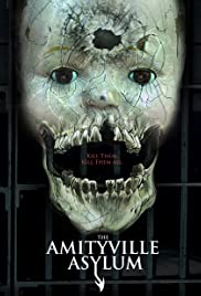 The Amityville Asylum (2013) Poster - Movie Forum, Cast, Reviews