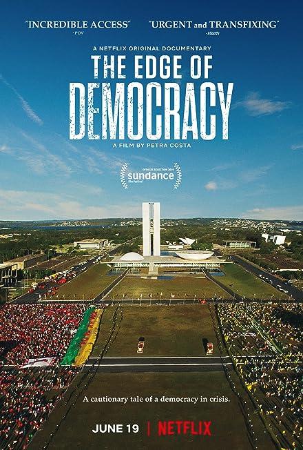 Film: The Edge of Democracy
