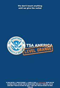 Primary photo for TSA America: Yeah, But Is It Ticking?