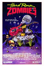 Hard Rock Zombies(1985) Poster - Movie Forum, Cast, Reviews