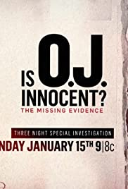 Is O.J. Innocent? The Missing Evidence Poster