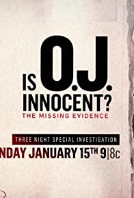 Primary photo for Is O.J. Innocent? The Missing Evidence