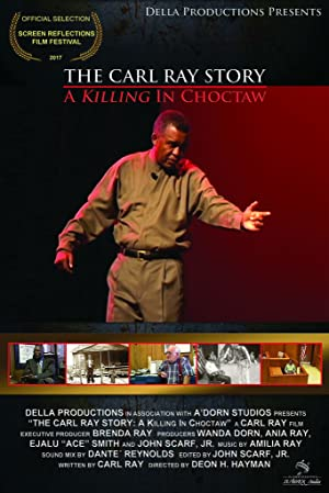 THE CARL RAY STORY: A Killing In Choctaw