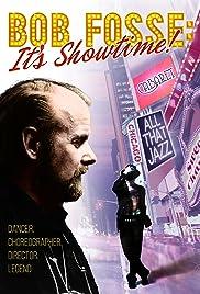 Bob Fosse: It's Showtime!(2019) Poster - Movie Forum, Cast, Reviews