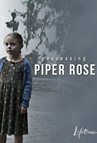 Primary photo for Possessing Piper Rose