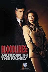 Primary photo for Bloodlines: Murder in the Family