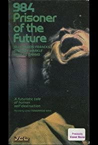 Primary photo for 984: Prisoner of the Future
