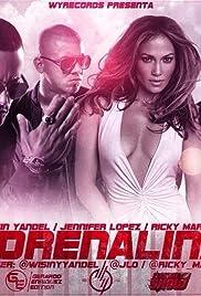 Wisin Feat. Jennifer Lopez & Ricky Martin: Adrenalina Poster
