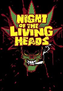 Herunterladbare Kurzfilme Night of the Living Heads  [480x640] [avi] [WEBRip]