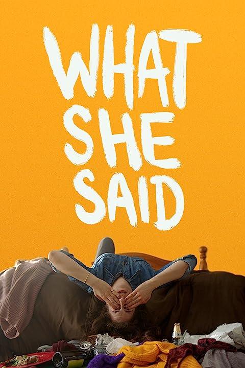 What She Said (2021)