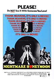 Nightmare Honeymoon(1974) Poster - Movie Forum, Cast, Reviews