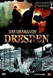 Das Drama von Dresden Poster