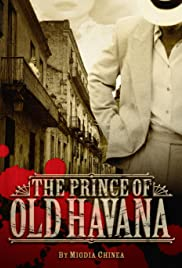 The Prince of Old Havana Poster