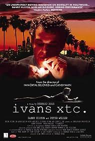 Ivansxtc (2002) Poster - Movie Forum, Cast, Reviews