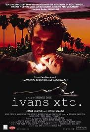 Ivans xtc. Poster