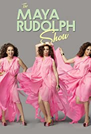 The Maya Rudolph Show Poster