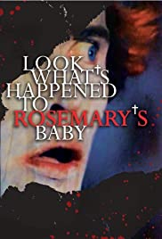 Look What's Happened to Rosemary's Baby(1976) Poster - Movie Forum, Cast, Reviews