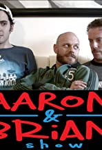 Aaron & Brian Show