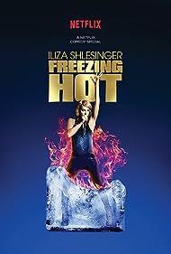 Iliza Shlesinger: Freezing Hot (2015) Poster - Movie Forum, Cast, Reviews