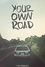 Your Own Road (2017)