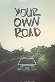 Your Own Road Poster