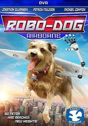 Where to stream Robo-Dog: Airborne