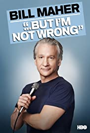 Bill Maher... But I'm Not Wrong (2010) 1080p