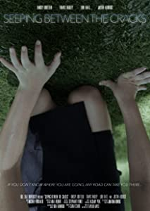 Watching free hollywood movies Seeping Between the Cracks [640x360]