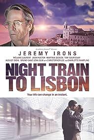 Night Train to Lisbon (2013) Poster - Movie Forum, Cast, Reviews